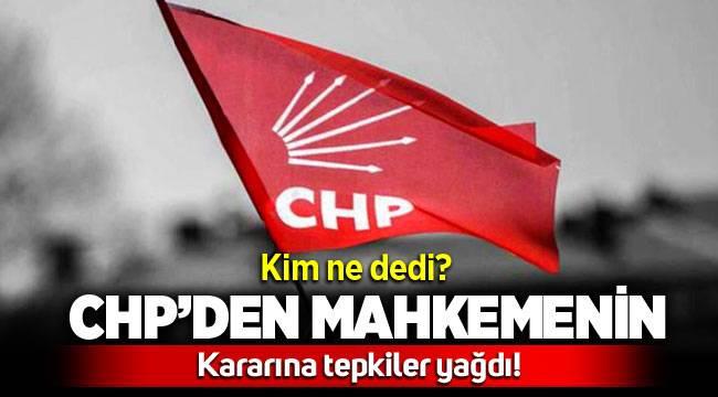 CHP'den Mahkemenin 'Menemen seçimi' kararına tepki yağdı, Kim ne dedi ?