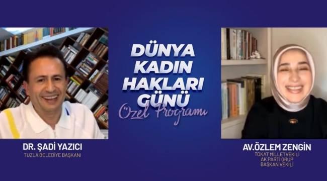 Tuzla Belediye Başkanı Yazıcı'nın canlı yayın konuğu Özlem Zengin oldu