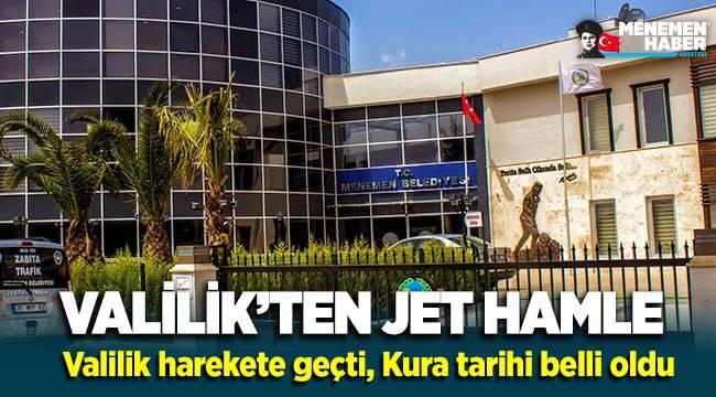 İzmir Valiliği Menemen İçin Harekete Geçti : Kura tarihi belli oldu!