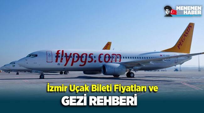 İzmir Uçak Bileti Fiyatları ve Gezi Rehberi