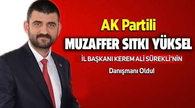 AK Partili Yüksel İl Başkanı Kerem Ali Sürekli'nin Danışmanı Oldu