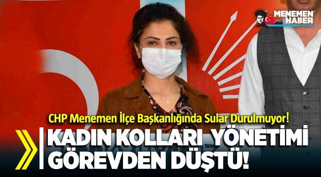 CHP Menemen Kadın Kolları Yönetimi Görevden Düştü