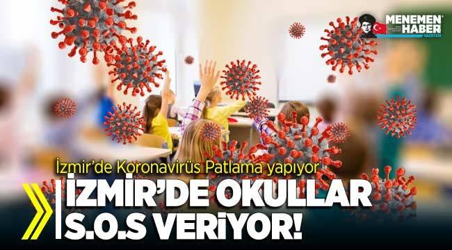 İzmir'de okullar Koronavirüs'den S.O.S veriyor!