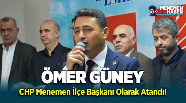 Ömer Güney CHP Menemen İlçe Başkanı Olarak Atandı