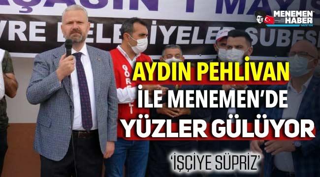 Aydın Pehlivan AK Belediyecilik ile Menemen'de yüzleri güldürdü