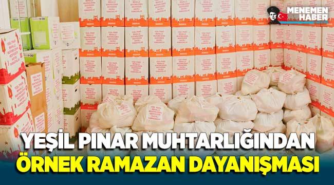 Yeşil Pınar Mahalle Muhtarlığından Örnek Ramazan Dayanışması