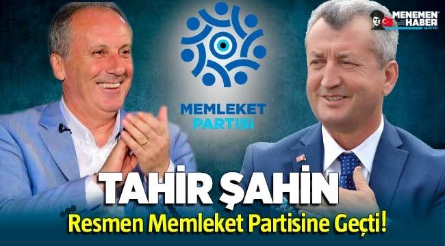 Tahir Şahin Resmen Memleket Partisinde!