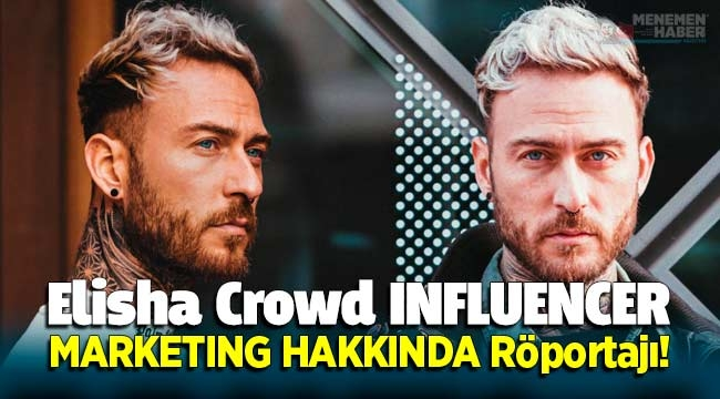 Elisha CrowdINFLUENCERMARKETING HAKKINDA Röportajı!