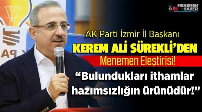 AK Partili Sürekli'den 'Menemen' eleştirisi: Bulundukları ithamlar hazımsızlığın ürünüdür!
