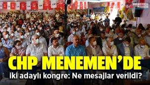 CHP Menemen'de iki adaylı kongre: Ne mesajlar verildi?