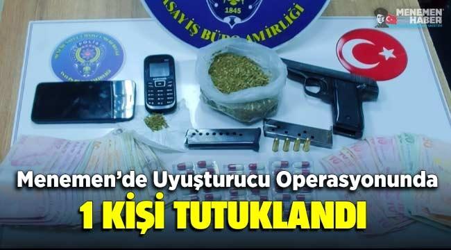 Menemen'de uyuşturucu operasyonunda 1 kişi tutuklandı