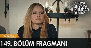 Eşkıya Fragman 149. Bölüm