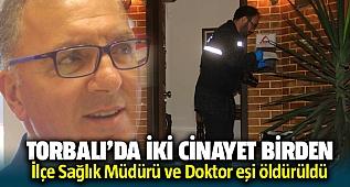 İzmir Torbalıda peş peşe 2 cinayet! Dr. Mehmet Park ve Doktor eşi Hatice Gülcemal öldürüldü.