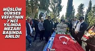Müslüm Gürses Vefatının 7'nci Yılında Mezarı Başında Anıldı
