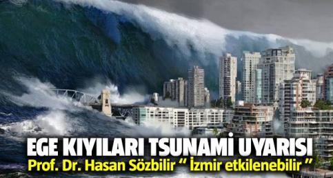 Ege ve İzmir için tsunami uyarısı