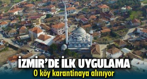 İzmir'in Menderes ilçesine bağlı Küner Köyü'nde karantina kararı