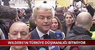 Fransa ve Wilders'ın Türkiye Düşmanlığı Bitmiyor