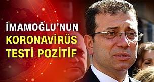 İBB Başkanı Ekrem İmamoğlu koronavirüs oldu!