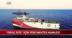 Oruç Reis Gemisi İçin Yeni NAVTEX Hamlesi
