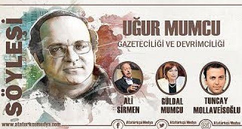 Uğur Mumcu Gazeteciliği ve Devrimciliği | Güldal Mumcu, Ali Sirmen ve Tuncay Mollaveisoğlu